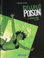 Cellule Poison -3- La main dans le sac