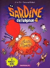 Sardine de l'espace (Dargaud) -4- Le remonte-kiki