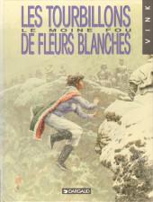 Le moine fou -7- Les tourbillons de fleurs blanches