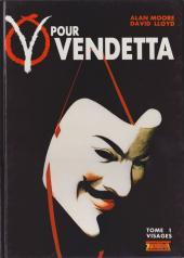 V pour Vendetta -1- Visages