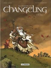 La légende du Changeling -1- Le mal-venu