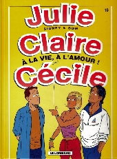 Julie, Claire, Cécile -16- à la vie, à l'amour!