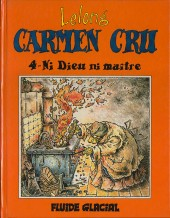 Carmen Cru -4- Ni Dieu ni maître