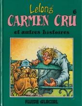 Carmen Cru -6- Et autres histoires