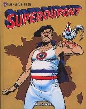 SuperDupont - Tome 1b2008