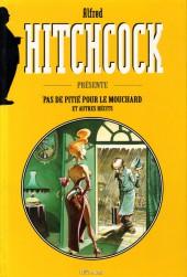 Alfred Hitchcock présente - Pas de pitié pour le mouchard et autres récits