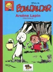 Bouldaldar et Colégram -8- Arsène Lapin (Libre Junior 6)