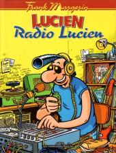 Lucien (et cie) -3- Radio Lucien