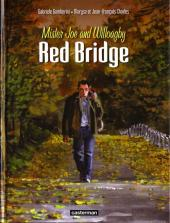 Red Bridge -1- Mister Joe and Willoagby tome 1