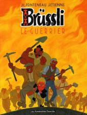 Brüssli -2- Le guerrier