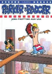 Parker & Badger -6- Jobs-trotters aux USA