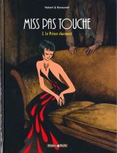 Miss pas touche -3- Le Prince charmant