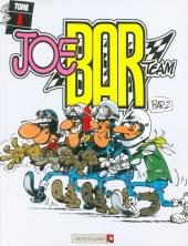 Joe Bar Team -1b- Tome 1