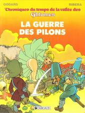 Chroniques du temps de la vallée des Ghlomes -2- La guerre des pilons