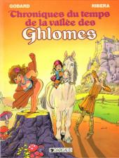 Chroniques du temps de la vallée des Ghlomes - Tome 1