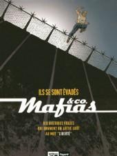 Mafias & Co. -1- Ils se sont évadés