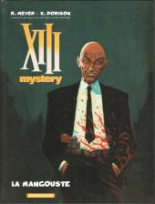 XIII Mystery -1- La Mangouste