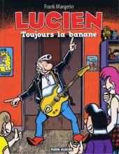 Lucien (et cie) -9- Toujours la banane