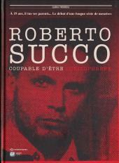 Roberto Succo - Coupable d'être schizophrène