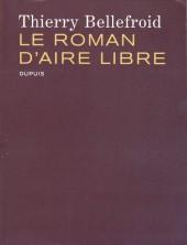 Aire Libre -3- Le roman d'Aire Libre