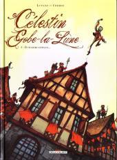 Célestin Gobe-la-Lune -2- Ô charme citoyen...