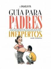 La parejita -7- Guía para padres desesperadamente inexpertos