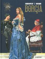 Borgia (Jodorowsky/Manara) -1a- Du sang pour le pape