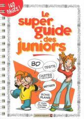 Les guides Junior -HS- Le super guide des juniors
