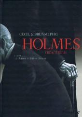 Holmes (1854/†1891?) -1a2008- Livre I : L'Adieu à Baker Street