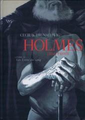 Holmes (1854/†1891?) -2- Livre II : Les Liens du sang