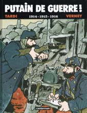 Putain de guerre ! -INT1- 1914-1915-1916
