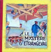 Fripounet et Marisette -6- Le Mystère d'Étrangeval