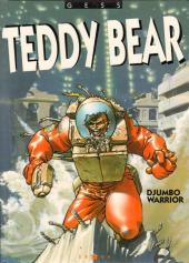 Teddy Bear -2- Djumbo Warrior