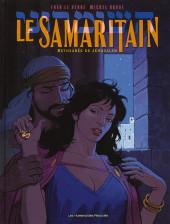 Shimon de Samarie / Le Samaritain -3- Bethsabée de Jérusalem