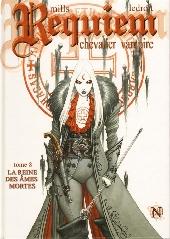 Requiem Chevalier Vampire -8- La reine des âmes mortes