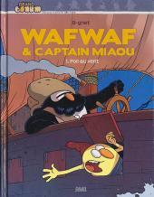 Wafwaf & Captain Miaou -1- Poil au vent