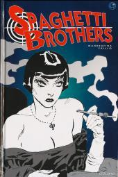 Spaghetti Brothers - Tome 3