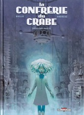 La confrérie du crabe -2- Deuxième partie