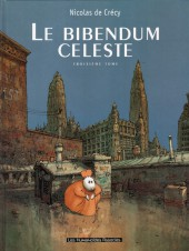 Le bibendum céleste -3- Troisième tome