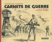 (AUT) Martin, Jacques - Carnets de guerre