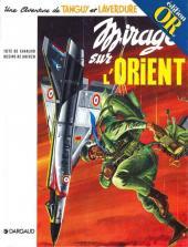 Tanguy et Laverdure -5or- Mirage sur l'Orient