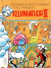 Les centaures (Desberg/Seron) -6- Kelvinhathor III
