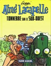 Aimé Lacapelle -2- Tonnerre sur le sud-ouest