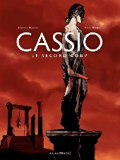 Cassio -2- Le second coup