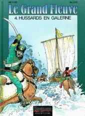 Le grand fleuve -4- Hussards en galerne