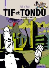 Tif et Tondu (Intégrale) -5- Choc mène la danse