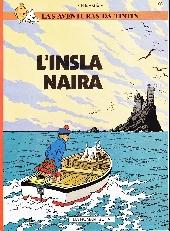 Tintin (en langues régionales) -7Romanche- L'Insla Naira