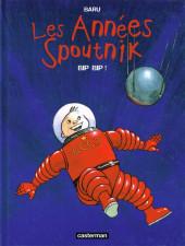 Les années Spoutnik -3- Bip bip !