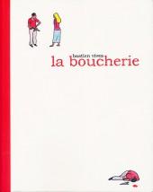 La boucherie (Vivès) - La Boucherie