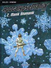 ApocalypseMania -7- Manik Shamanik
